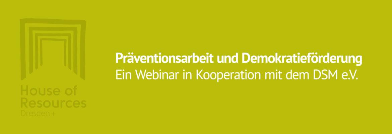 Webinar: Präventionsarbeit und Demokratieförderung