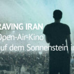 Raving Iran - Open-Air-Kino in Pirna