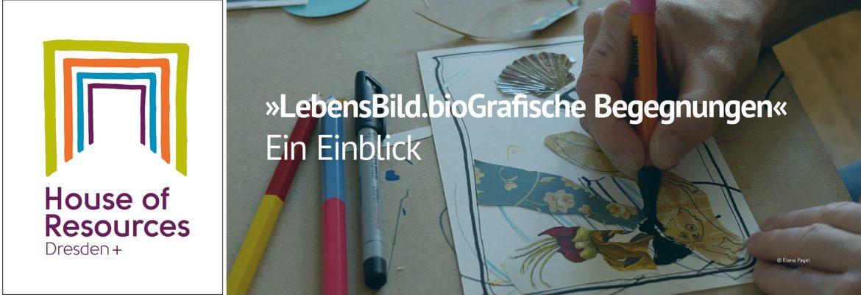 LebensBild.bioGrafische Begegnungen