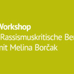 Workshop: Rassismuskritische Berichterstattung