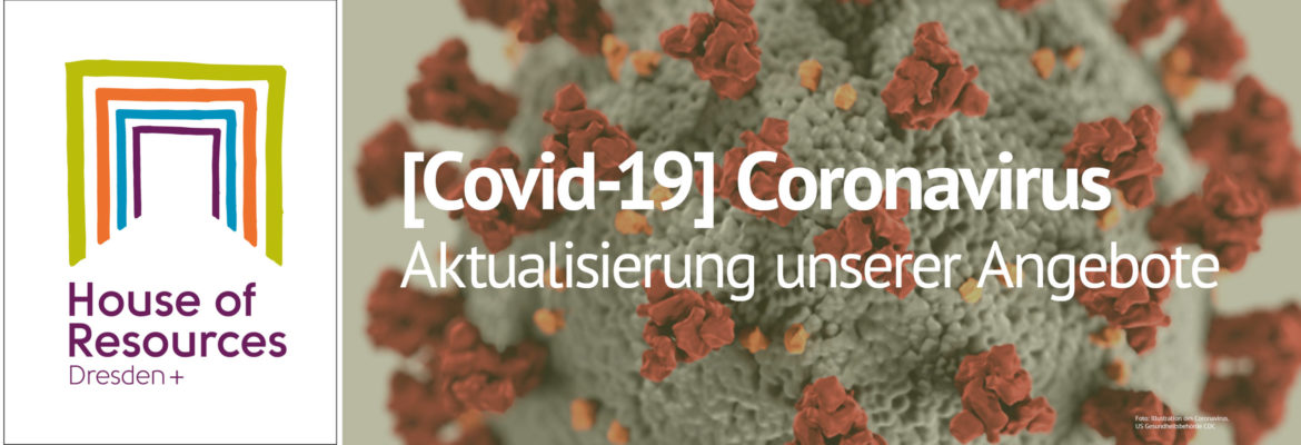 COVID-19 - Aktualisierung unseres Angebotes