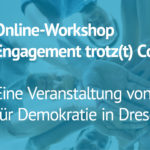 Engagement trotz(t) Corona | Online-Workshop