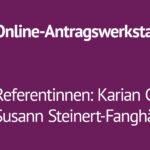 Online-Antragswerkstatt [Ersatztermin]