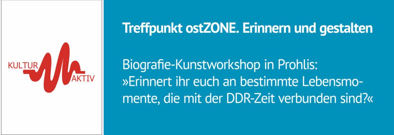 Treffpunkt ost.Zone: Biografie-Kunstworkshop in Prohlis