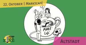 ostzone Altstadt: marktcafé