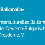 »Balkanalia« - Interkulturelles Balkantanztreffen